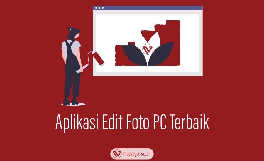 Aplikasi edit Foto PC Terbaik