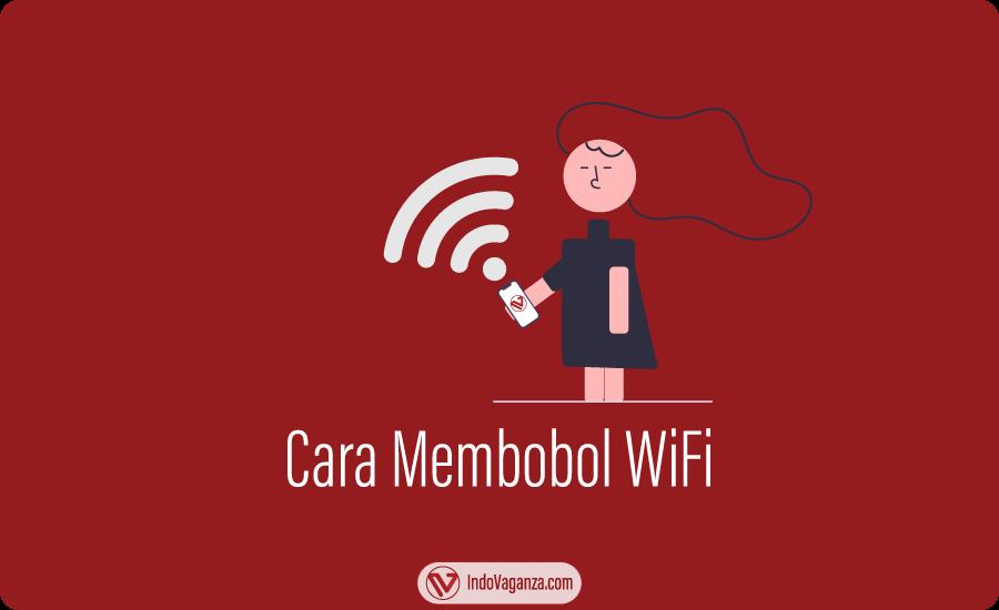 5 Cara Membobol WiFi 100% Berhasil