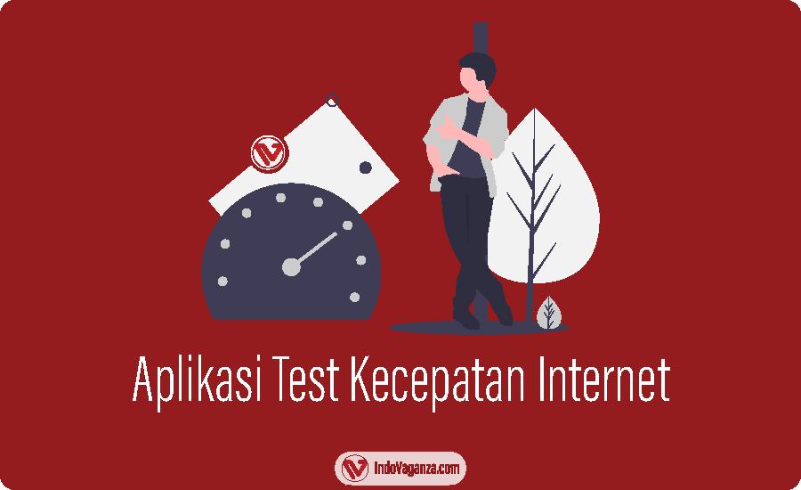 aplikasi test kecepatan internet