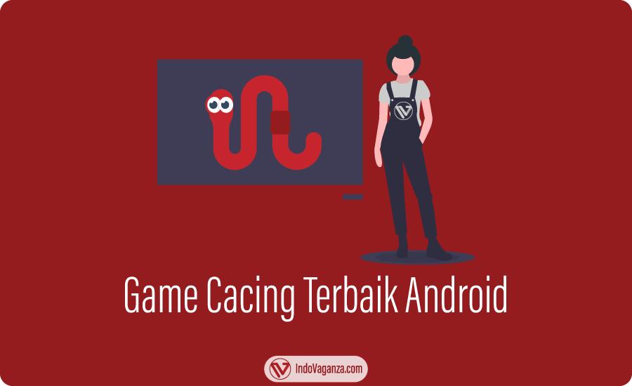 game cacing, game cacing terbaik di smartphone android